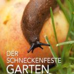 Buch Der schneckenfeste Garten