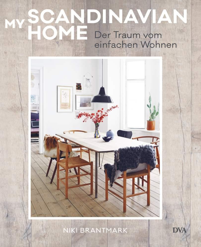 My Scandinavian Home von Niki Brantmark